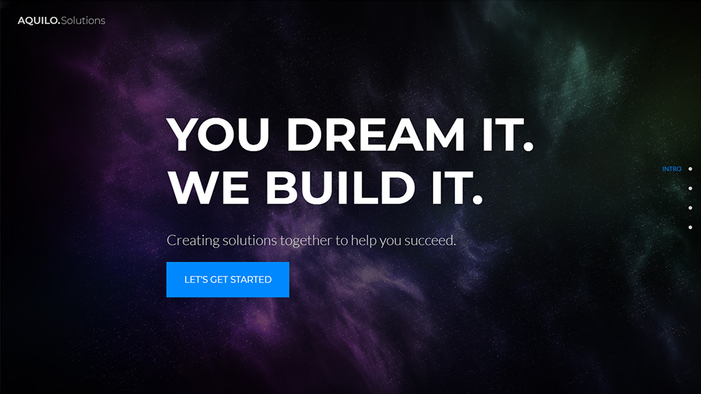 "screenshot of website with dark galaxy background and text that says ""You Dream It. We Build It. Creating solutions together to help you succeed."""