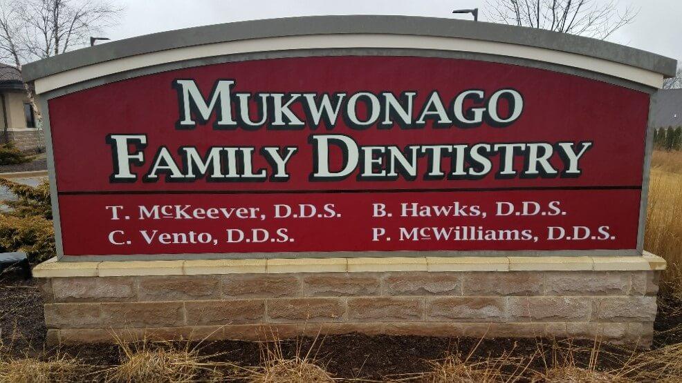 Mukwonago Family dentistry sign
