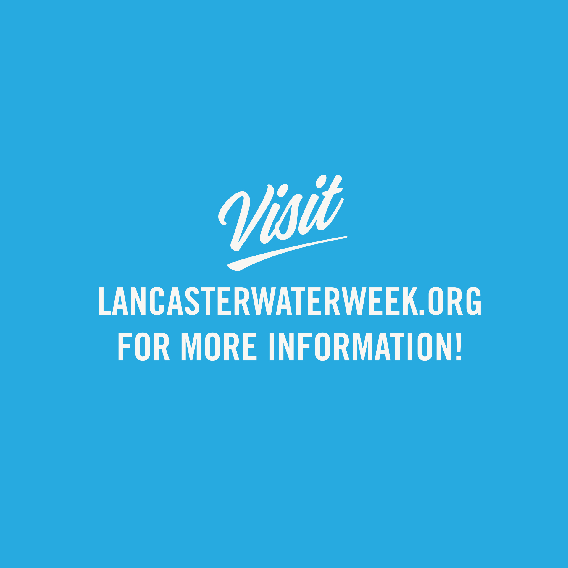 title card 'visit lancasterwaterweek.org for more information!'
