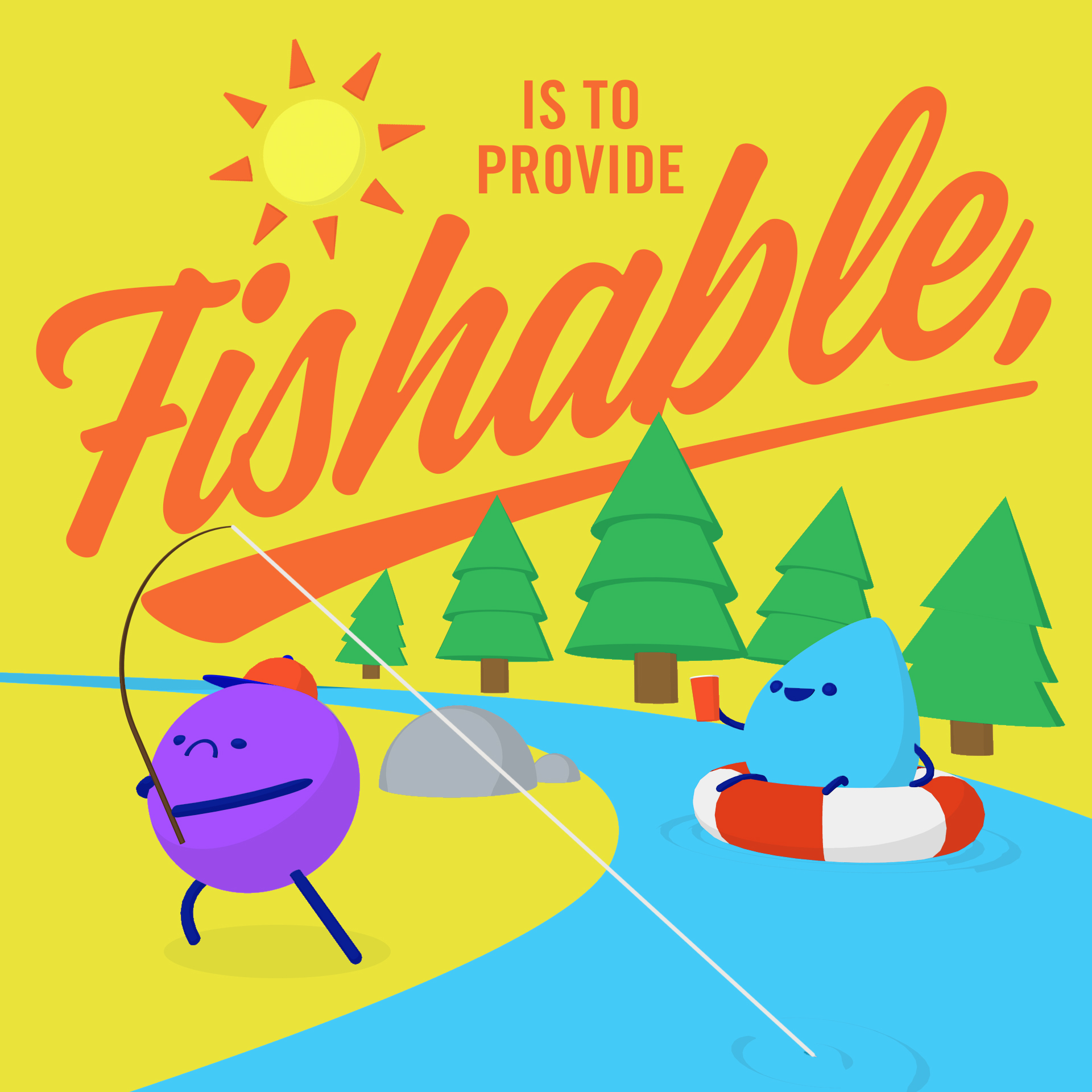 Jimmy and Droppy playing in river with text that reads 'is to provide fishable,'
