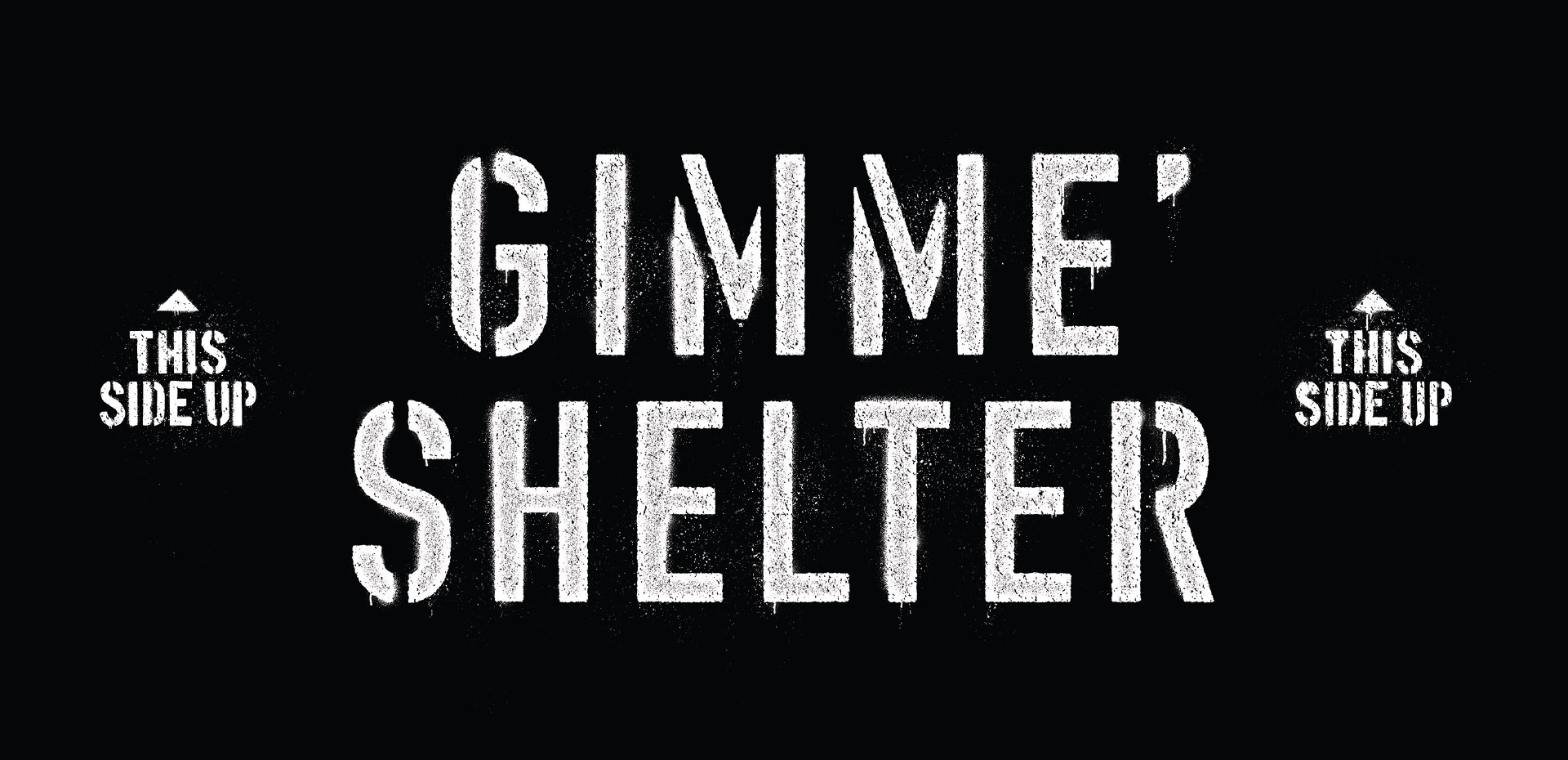 stenciled typography that says 'GIMME SHELTER'