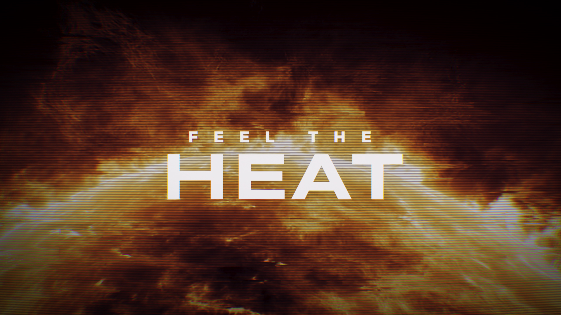 burning sun with text that reads 'feel the heat'