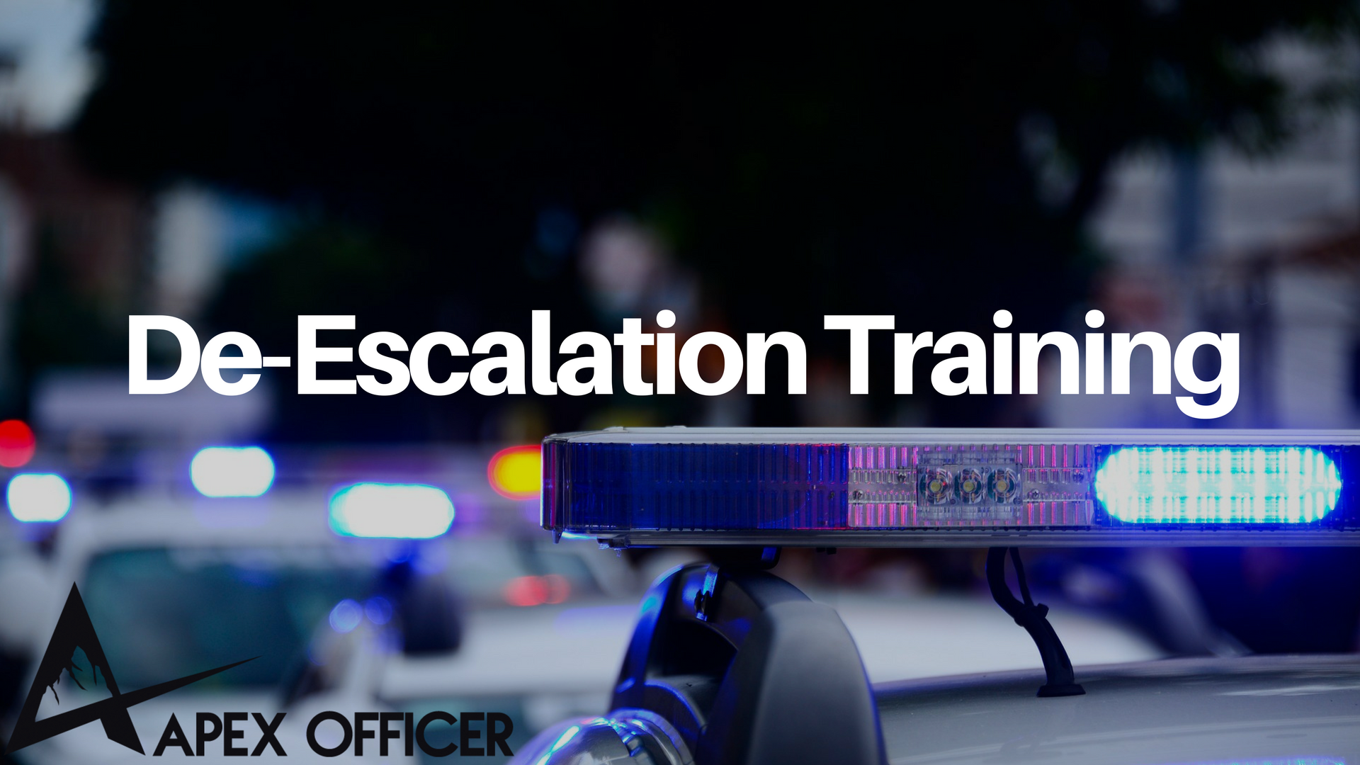 APEX Officer De-Escalation Training Graphic