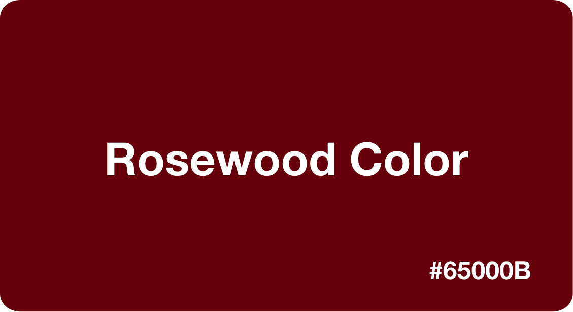 Rosewood Color