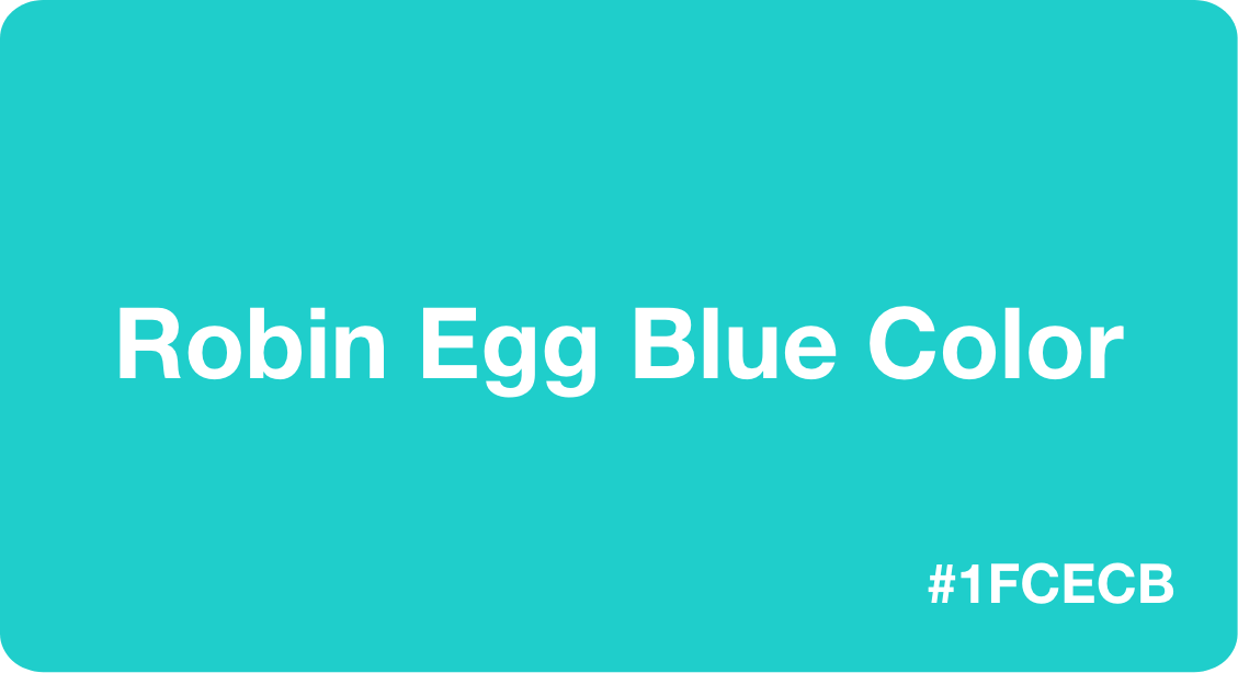 Robin Egg Blue Color