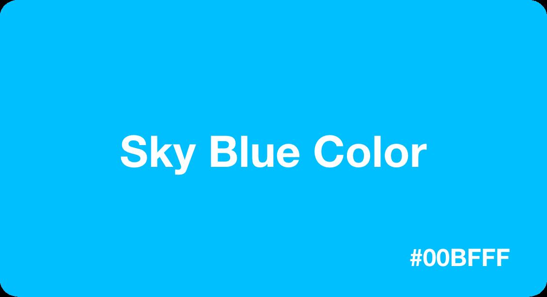 Sky Blue Color HEX Code #00bfff