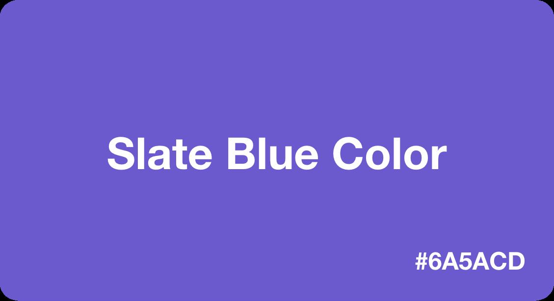 Slate Blue Color