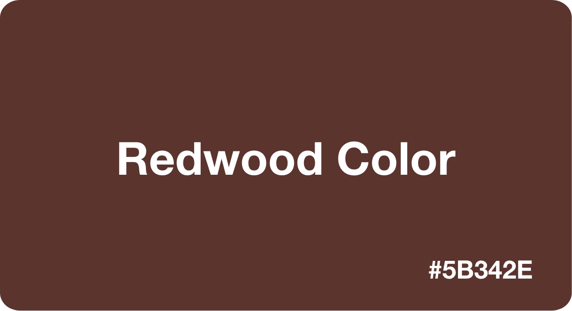 Redwood Color