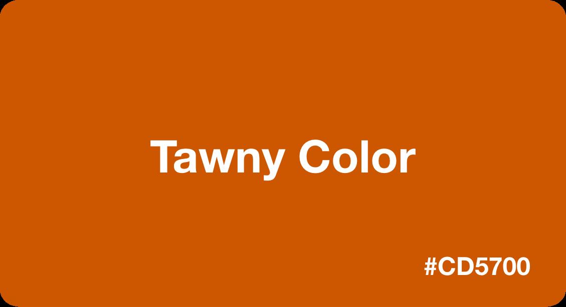 Tawny Color
