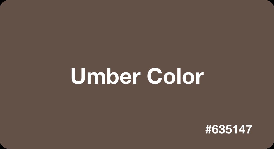 Umber Color