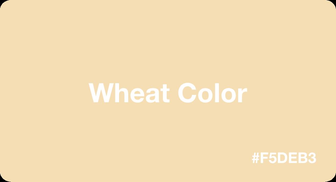 Wheat Color