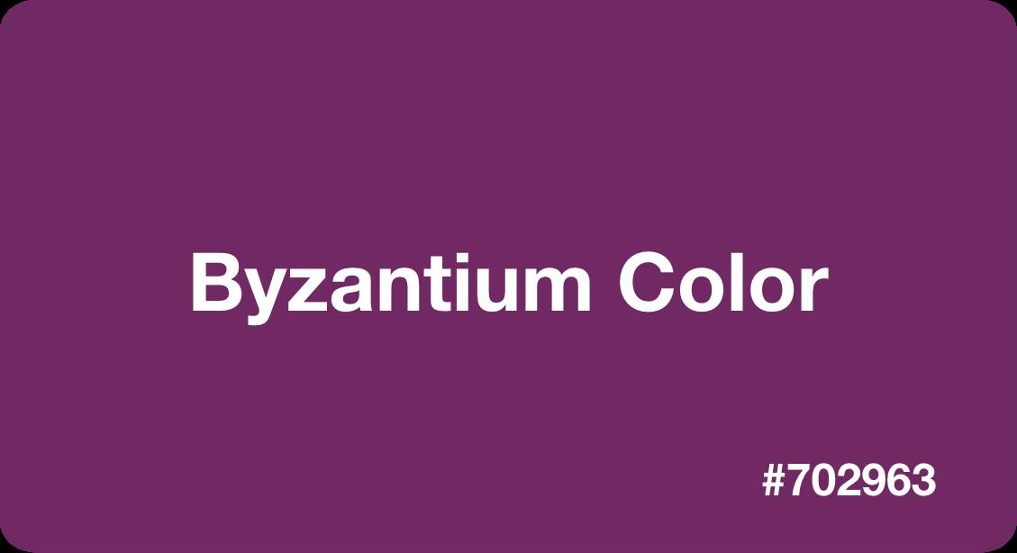 Byzantium Color