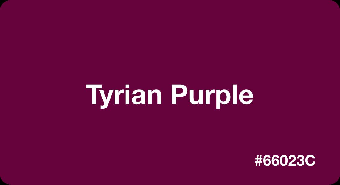 Tyrian Purple