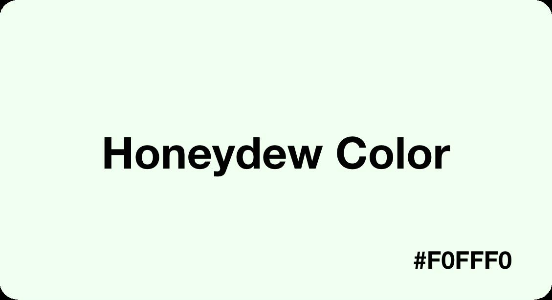 honeydew color