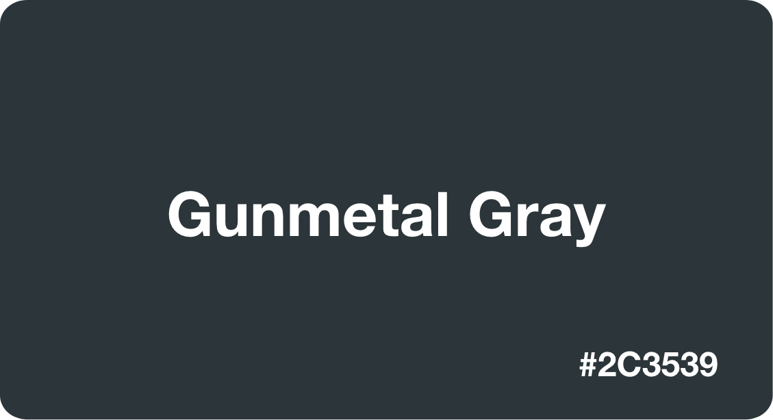 Gunmetal Gray