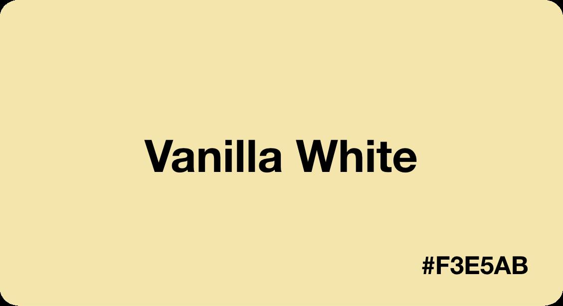 Vanilla White