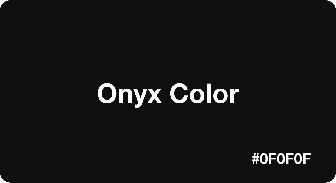 Onyx Color