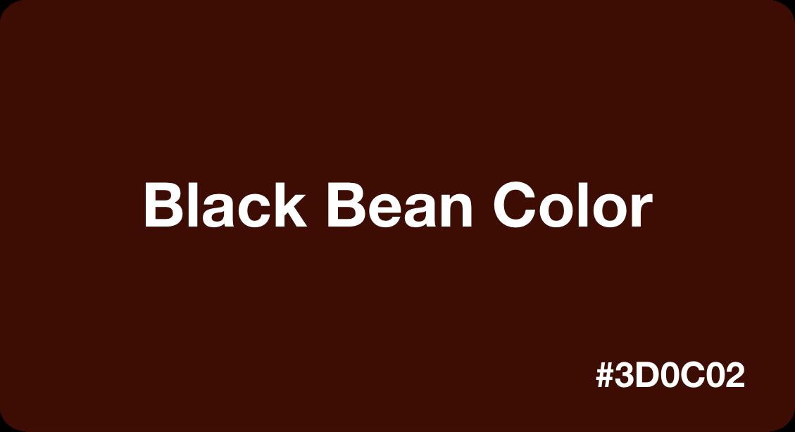 Black Bean Color