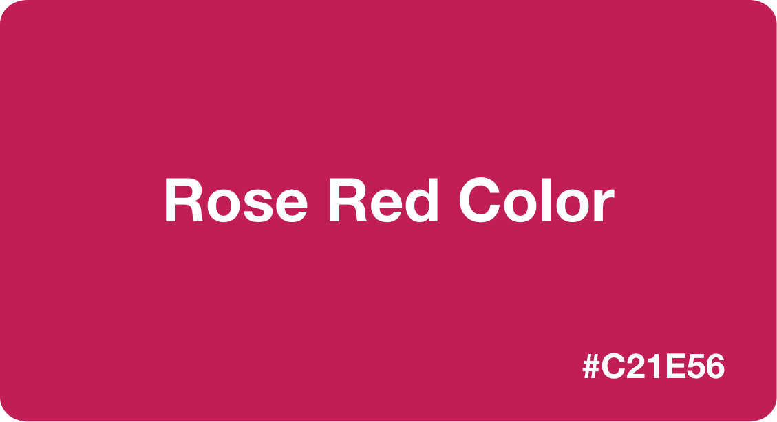 Rose Red Color