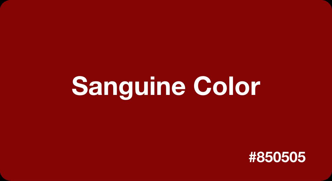 Sanguine Color