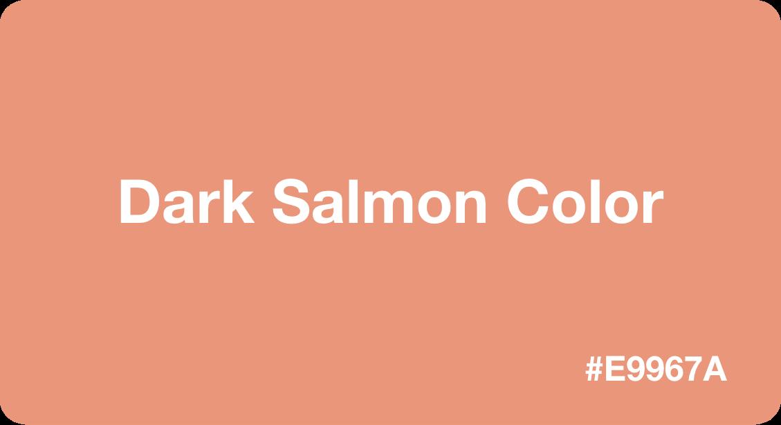 Dark Salmon Color
