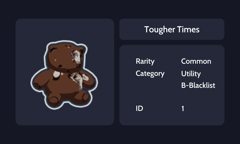 Tougher Times Info Card