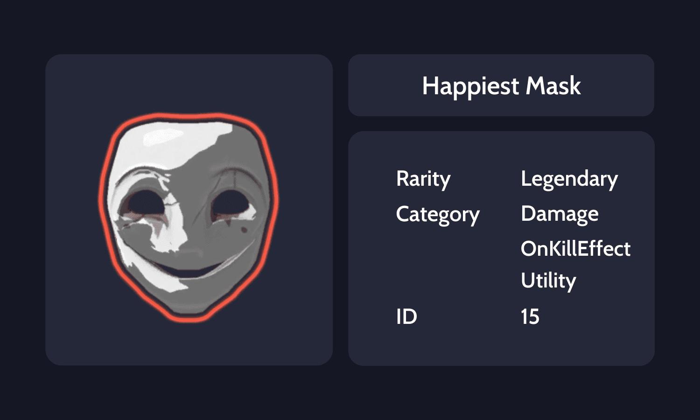 Happiest Mask