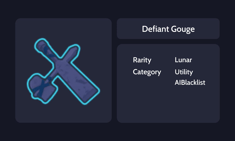 Defiant Gouge Info Card