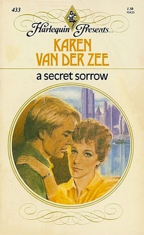 the cover of a secret sorrow by karen van der zee, a romance novel about infertility