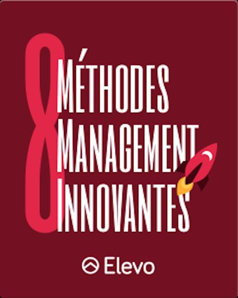 Elevo - 8 méthodes de management innovantes