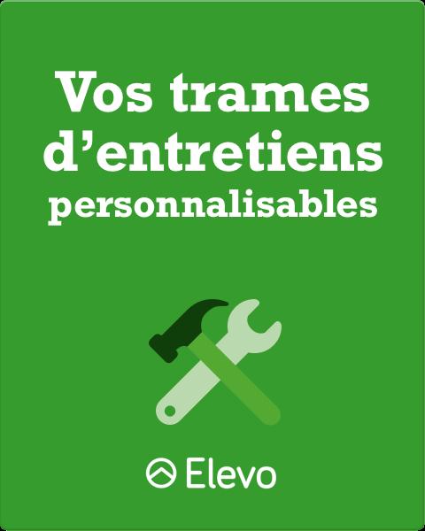 Elevo - Vos trames d'entretiens personalisables (pro, annuel, onboarding...)