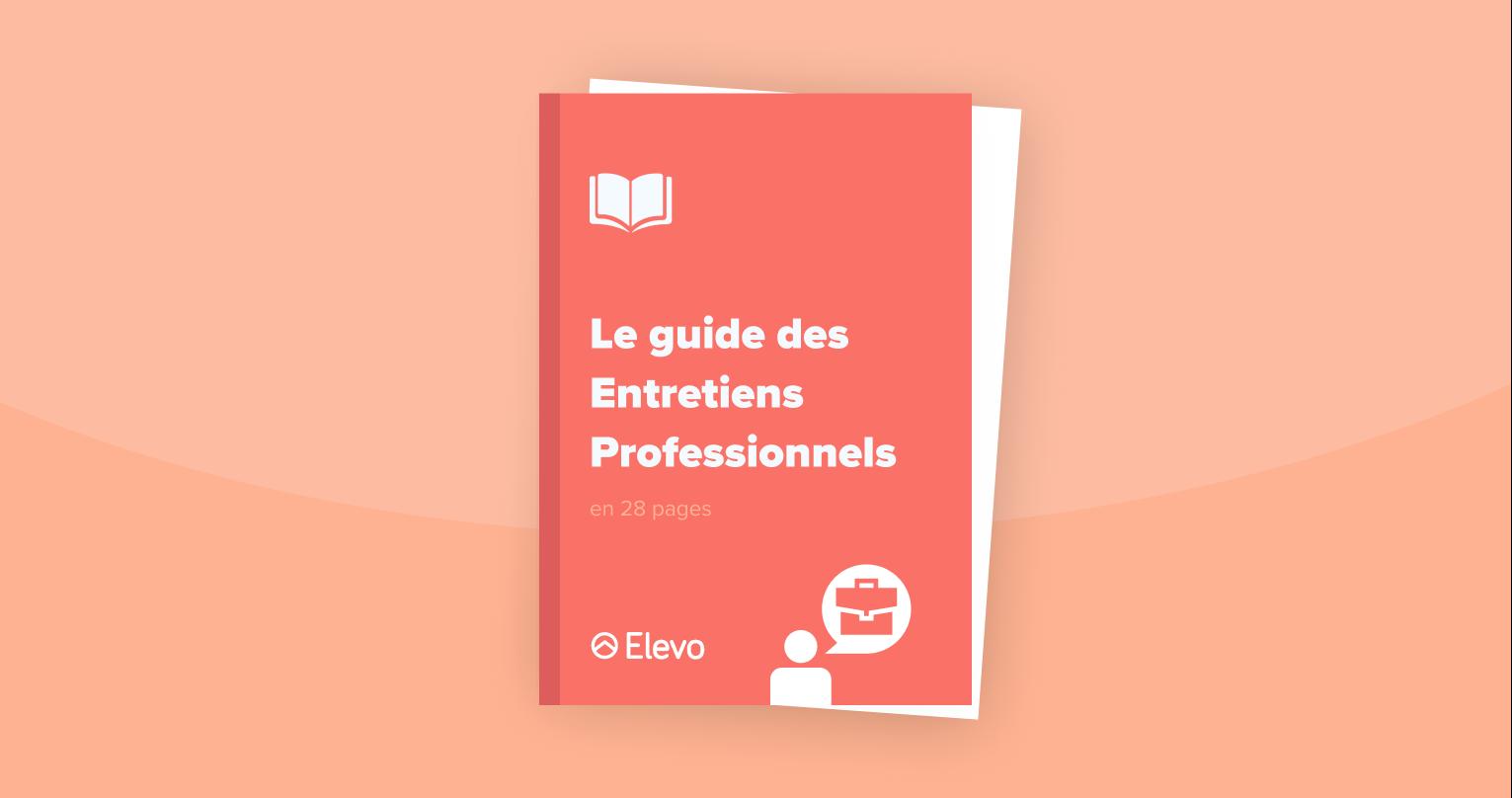 Elevo - Le guide des Entretiens Professionnels
