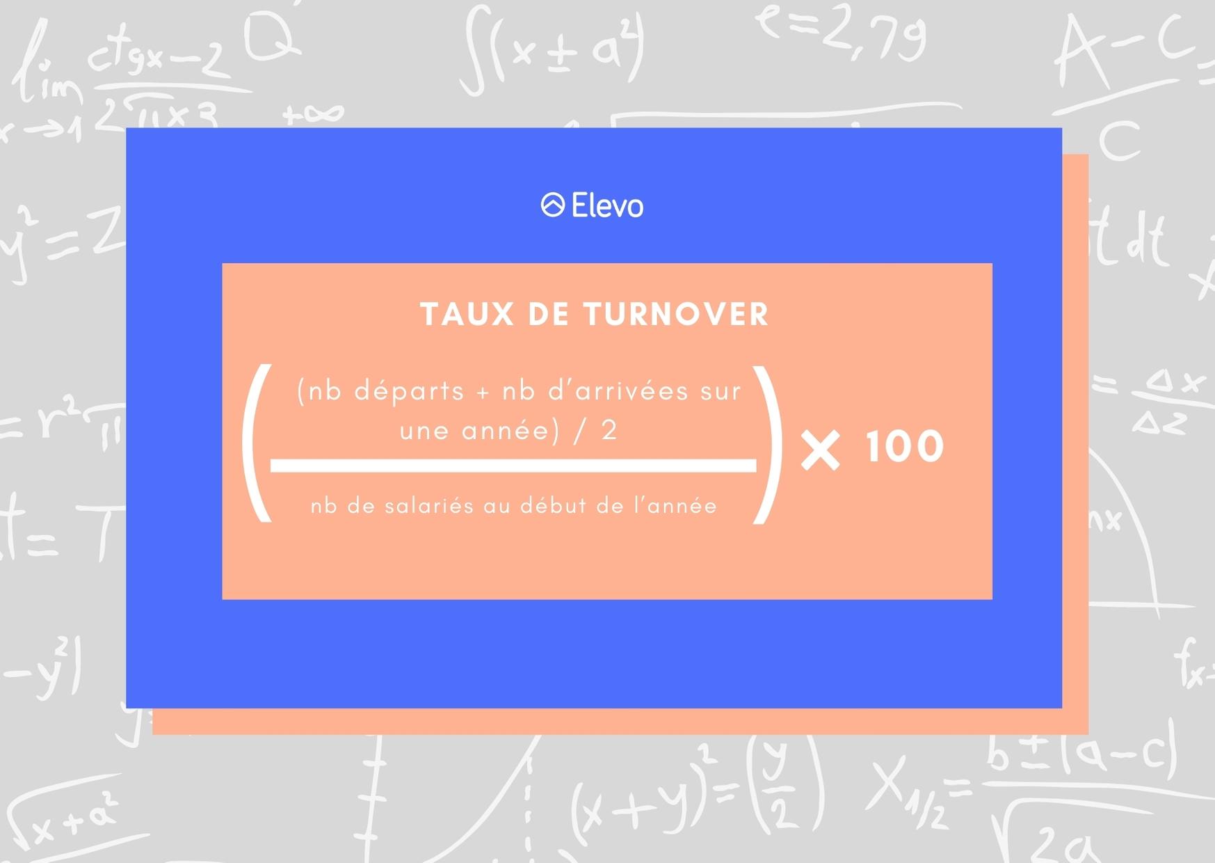 Formule du taux de turnover