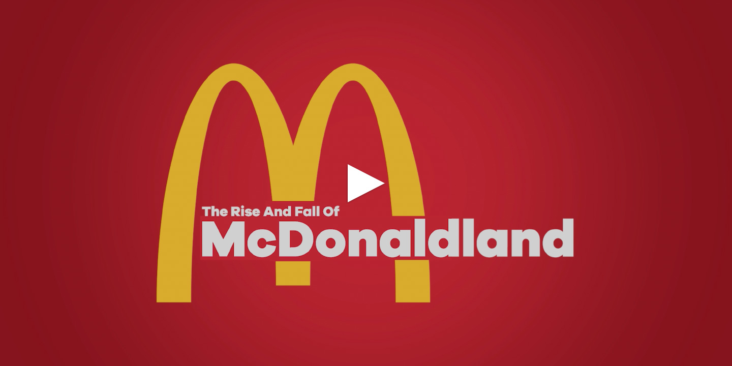 """""""The Rise and Fall of McDonaldland"""" video essay"""