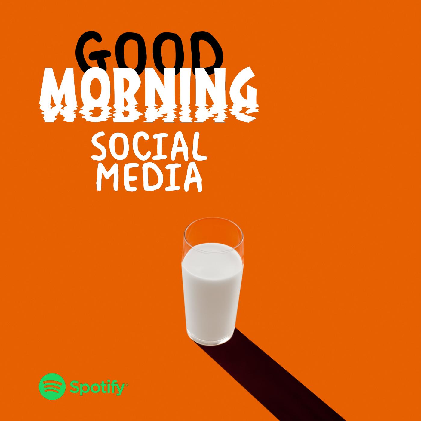Good Morning Social Media