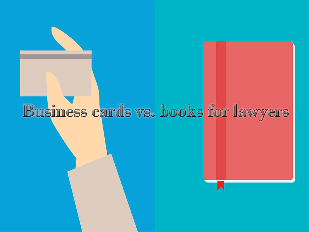 Business cards vs. books advertising for lawyers