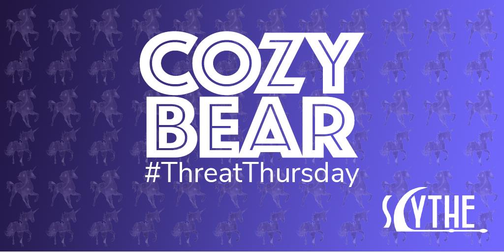 #ThreatThursday - Cozy Bear