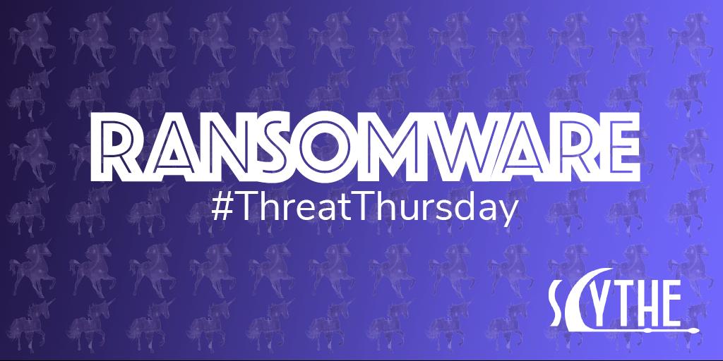 #ThreatThursday - Ransomware