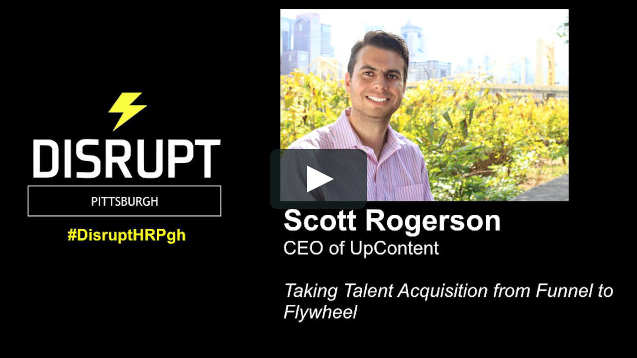 Taking Talent Acquisition from Funnel to Flywheel | DisruptHR Pittsburgh