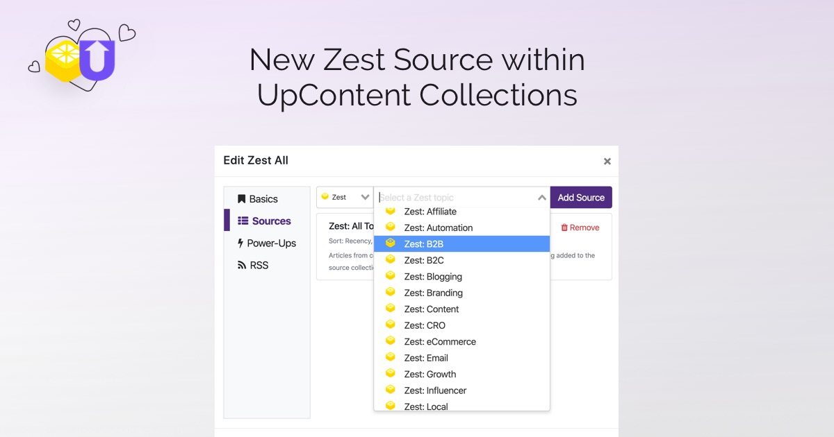 Title: New Zest Source within UpContent Collections Image depicts a drop down  menu within the UpContent dashboard that enables users to select from among Zest's topical tags such as email, B2B, CRO, ecommerce, growth and more.