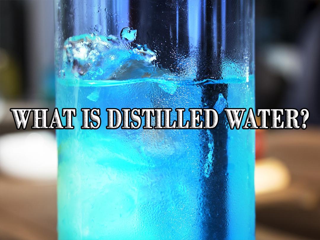 Distilled Vs Filtered Water High Water Standard