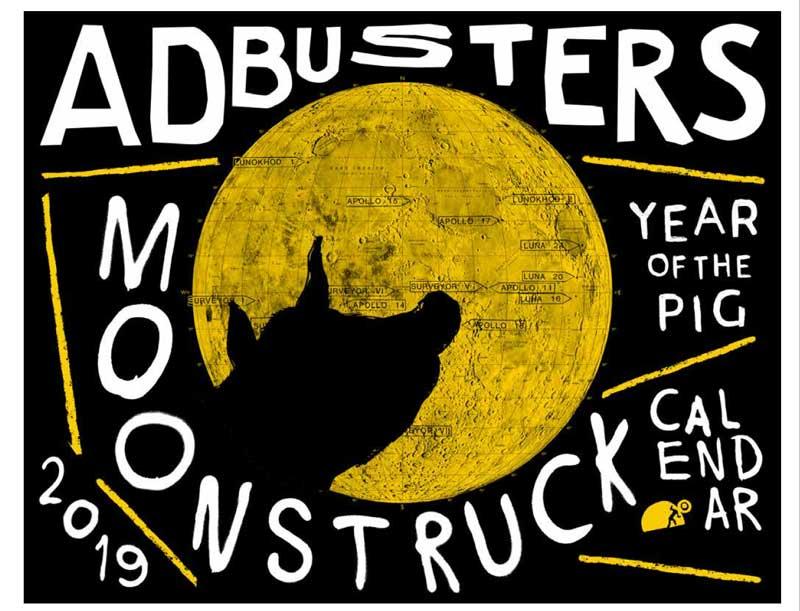 Adbusters moonstruck calendar