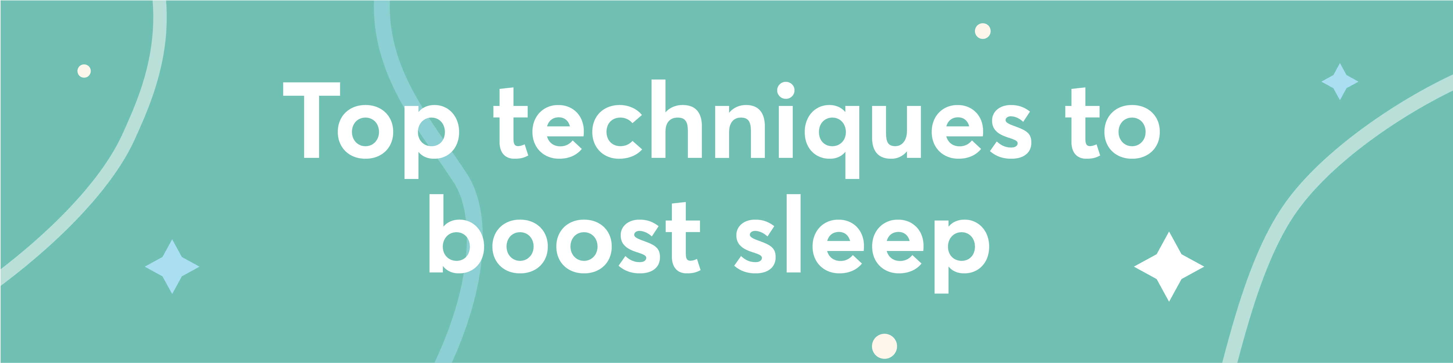 Shleep: Top techniques to boost sleep