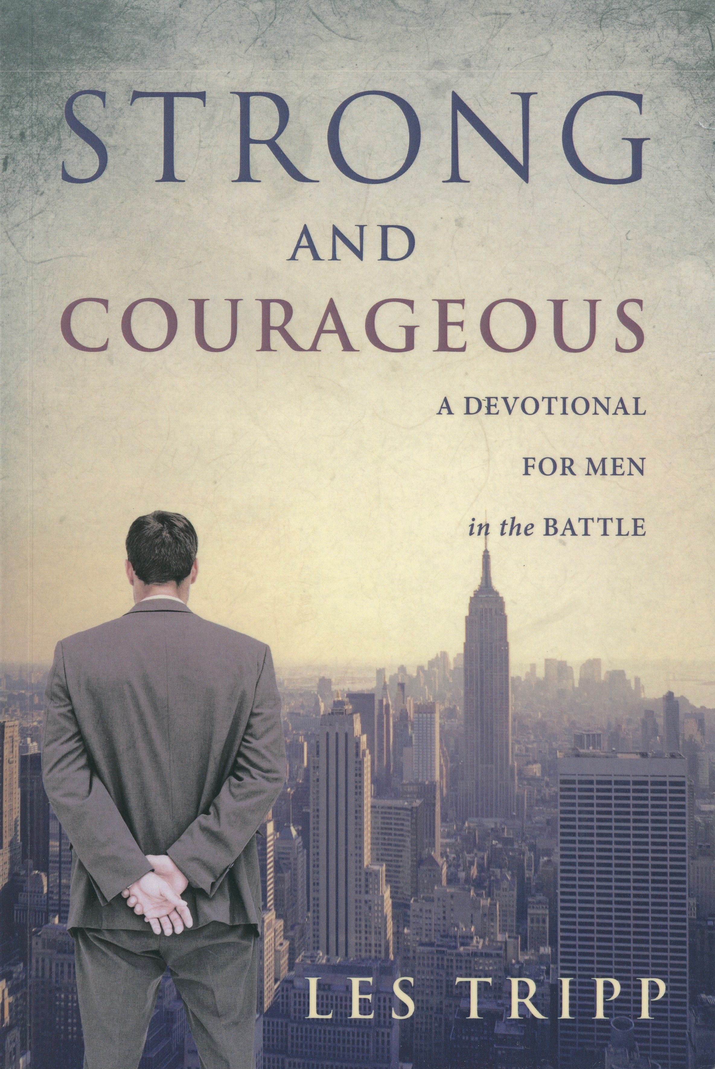 Strong and Courageous book by Les Tripp