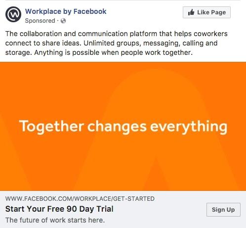 Workplace by Facebook - Les exemples de publicité Facebook B2B & B2C