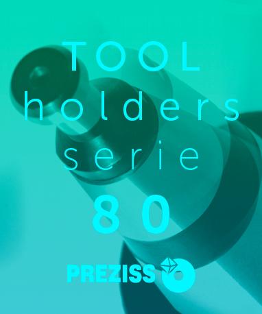 PREZISS TOOL HOLDERS Catalogue