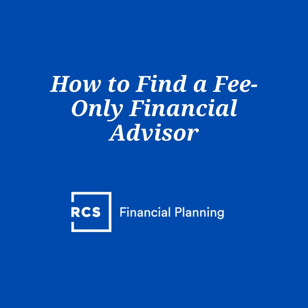 How to Find a Fee-Only Financial Advisor