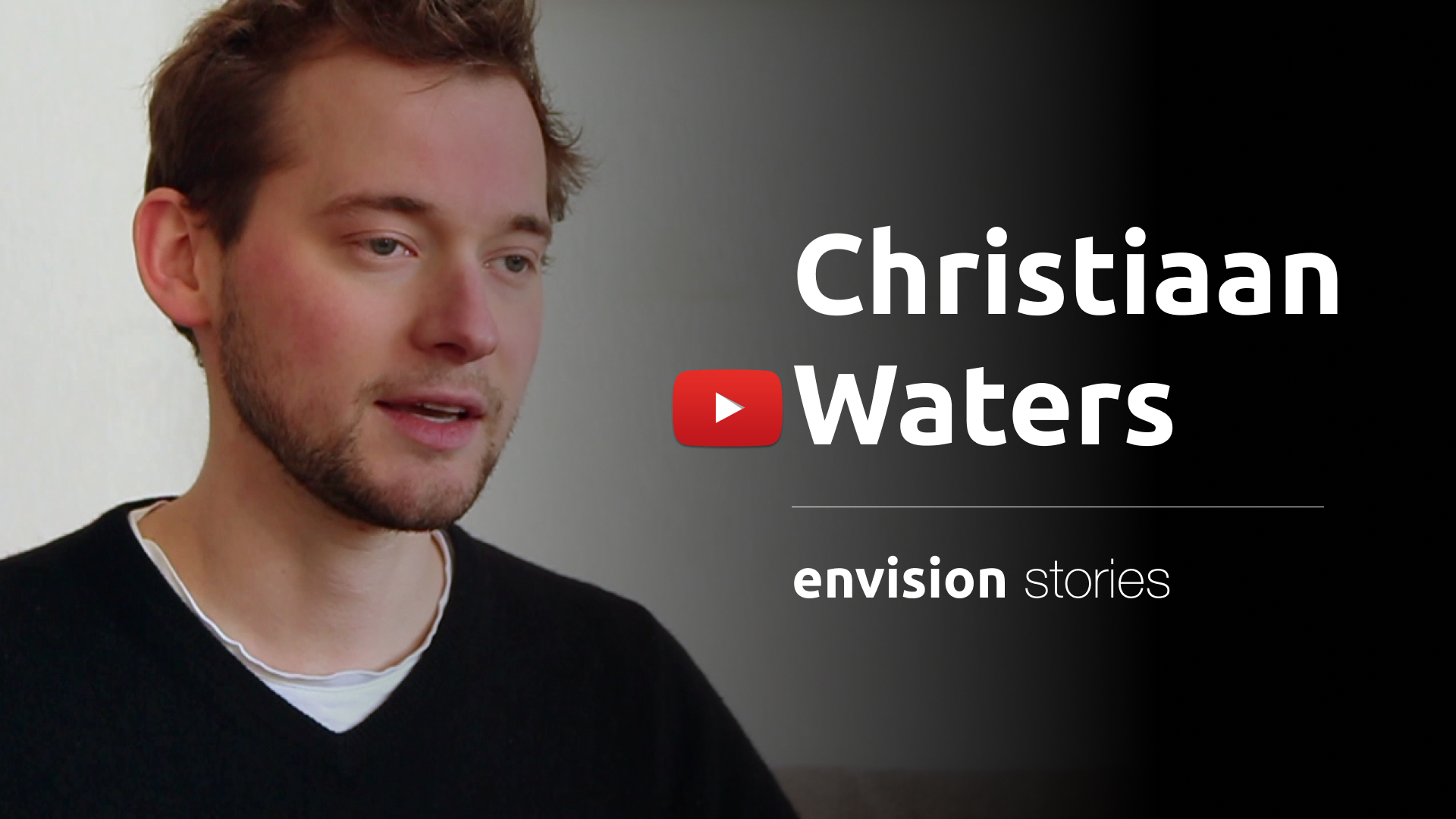 Video of Christiaan Waters talking about his experiences with Envision