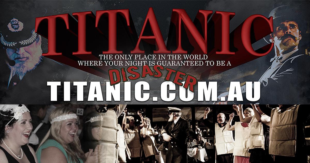 Titanic Theatre Restaurant, Williamstown. Dinner and Show
