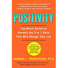 Positivity 3:1 Ratio to Change Your Life